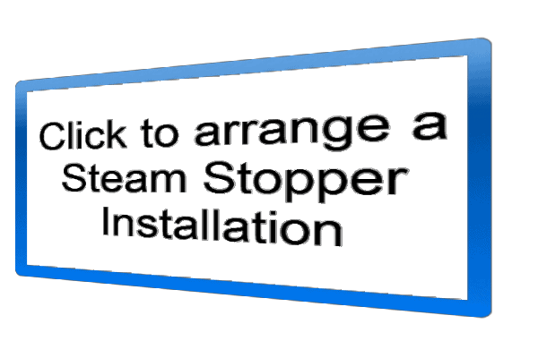 Stop Condensation - Install a Steam Stopper